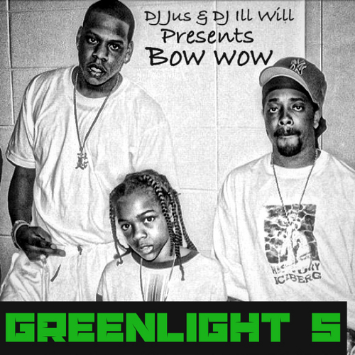 Bow Wow - Greenlight 5 | Mixtape Download