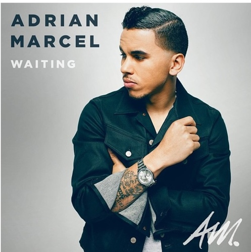 New Music | Adrian Marcel ft. Wale - Waiting (Remix)