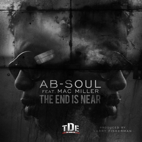 New Music | Ab-Soul – 'The End Is Near' (Feat. Mac Miller)