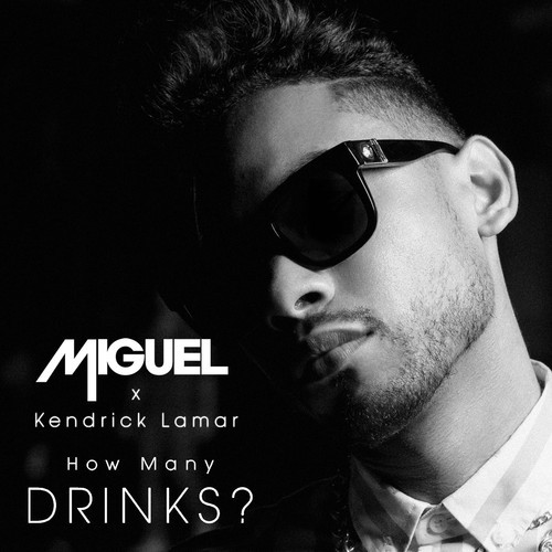 New Music | Miguel – 'How Many Drinks (Remix)' (Feat. Kendrick Lamar)