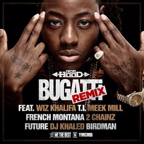 New Music | Ace Hood Ft. Wiz Khalifa, T.I., Meek Mill, French Montana, Future, DJ Khaled & Birdmam - Bugatti Remix