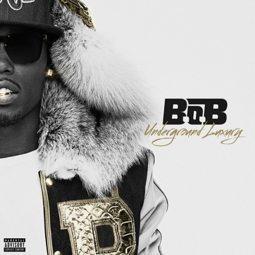 B.o.B – 'Underground Luxury' (Album Cover & Track List)